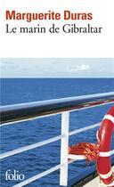Couverture du livre « Le marin de Gibraltar » de Marguerite Duras aux éditions Gallimard