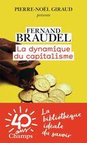 Couverture du livre « La dynamique du capitalisme » de Fernand Braudel aux éditions Flammarion