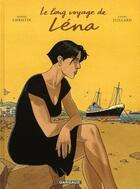 Couverture du livre « Le long voyage de Léna t.1 » de Pierre Christin et Andre Juillard aux éditions Dargaud