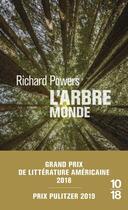Couverture du livre « L'arbre-monde » de Richard Powers aux éditions 10/18