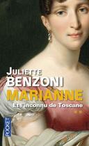 Couverture du livre « Marianne t.2 ; l'inconnu de Toscane » de Juliette Benzoni aux éditions Pocket