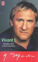 Couverture du livre « Vivant ! » de Gerard Depardieu aux éditions J'ai Lu