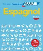 Couverture du livre « Espagnol débutant » de Juan Cordoba aux éditions Assimil
