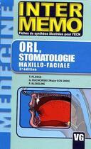 Couverture du livre « ORL, stomatologie maxillo-faciale (3e édition) » de G Kuchcinski et P Alexeline et T Plance aux éditions Vernazobres Grego