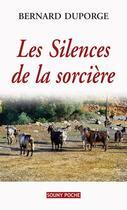Couverture du livre « Les silences de la sorcière » de Bernard Duporge aux éditions Lucien Souny