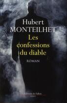 Couverture du livre « Les confessions du diable » de Hubert Monteilhet aux éditions Fallois