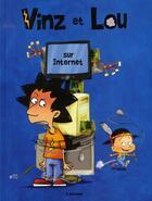 Couverture du livre « Vinz et Lou ; sur internet » de Dab'S aux éditions M6 Editions