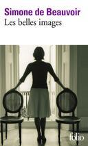 Couverture du livre « Les belles images » de Simone De Beauvoir aux éditions Gallimard