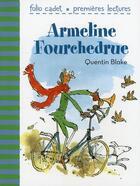Couverture du livre « Armeline Fourchedrue ou la bicyclette infernale » de Quentin Blake aux éditions Gallimard-jeunesse