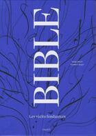 Couverture du livre « Coffret bible ; les récits fondateurs livre et DVD » de Serge Bloch et Frederic Boyer aux éditions Bayard