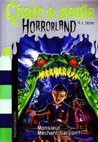 Couverture du livre « Chair de poule ; horrorland t.1 ; monsieur Méchant-Garçon ! » de Stine Rl aux éditions Bayard Jeunesse