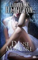 Couverture du livre « Anita Blake T.14 ; danse macabre » de Laurell K. Hamilton aux éditions Milady