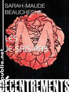 Couverture du livre « Les je-sais-pas » de Sarah-Maude Beauchesne aux éditions Publie.net