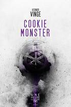 Couverture du livre « Cookie monster » de Vernor Vinge aux éditions Le Belial