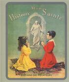 Couverture du livre « Mon histoire sainte » de Henriette Suzanne Bres aux éditions Des Equateurs