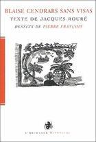 Couverture du livre « Blaise Cendrars sans visas » de Pierre Francois et Jacques Roure aux éditions L'archange Minotaure
