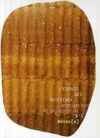 Couverture du livre « L'esprit des matériaux t.1 ; béton(s) » de Collectif aux éditions La Villette