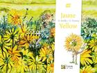 Couverture du livre « Jaune/yellow » de Helene Kerillis et Guillaume Trannoy aux éditions Leon Art Stories