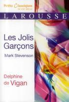 Couverture du livre « Les jolis garçons ; Mark Stevenson » de Delphine De Vigan aux éditions Larousse