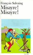 Couverture du livre « Misayre !, misayre ! » de Francois Salvaing aux éditions Gallimard