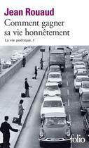 Couverture du livre « Comment gagner sa vie honnêtement » de Jean Rouaud aux éditions Gallimard