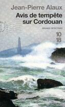 Couverture du livre « Avis de tempête sur Cordouan » de Jean-Pierre Alaux aux éditions 12-21