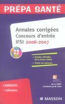 Couverture du livre « Annales corrigées concours d'entrée ifsi (édition 2006/2007) » de Cefiec aux éditions Elsevier-masson
