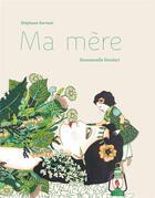 Couverture du livre « Ma mère » de Emmanuelle Houdart et Stephane Servant aux éditions Thierry Magnier