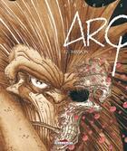 Couverture du livre « Arq t.12 ; mission » de Andreas aux éditions Delcourt