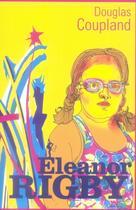 Couverture du livre « Eleanor Rigby » de Douglas Coupland aux éditions Au Diable Vauvert