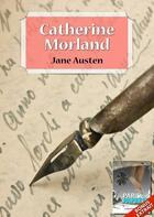 Couverture du livre « Catherine Morland » de Jane Austen aux éditions Numeriklivres