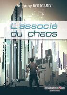 Couverture du livre « L'associé du chaos » de Anthony Boucard aux éditions Atria