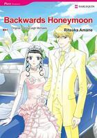 Couverture du livre « Backwards Honeymoon » de Ritsuka Amane aux éditions Harlequin K.k./softbank Creative Corp.