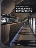 Couverture du livre « Cafes, bars et restaurants » de Mostaedi A aux éditions Links
