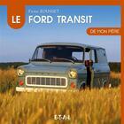 Couverture du livre « Le Ford Transit » de Frank Rousset aux éditions Etai