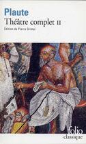 Couverture du livre « Theatre complet t2 » de Plaute aux éditions Gallimard