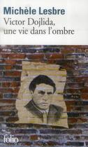 Couverture du livre « Victor Dojlida, une vie dans l'ombre » de Michele Lesbre aux éditions Gallimard