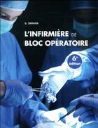 Couverture du livre « L'infirmière de bloc opératoire (6e édition) » de Samama G. aux éditions Maloine