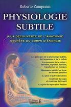 Couverture du livre « Physiologie subtile » de Roberto Zamperini aux éditions Trajectoire