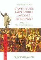 Couverture du livre « L'aventure impossible de cola di rienzo ; rome, 1347, une revolution populaire » de Monique Jallet Huant aux éditions Presses De Valmy
