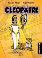 Couverture du livre « Connais-tu ? t.2 ; Cléopâtre » de Johanne Menard et Serge Paquette aux éditions Michel Quintin