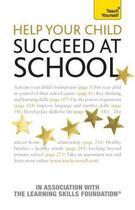 Couverture du livre « Help Your Child To Succeed At School: Teach Yourself » de Jonathan Hancock aux éditions Hodder Education Digital