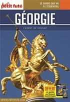 Couverture du livre « GUIDE PETIT FUTE ; CARNETS DE VOYAGE ; Géorgie » de Collectif Petit Fute aux éditions Le Petit Fute