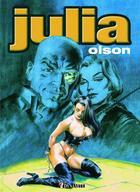 Couverture du livre « Julia » de Olson aux éditions Dynamite