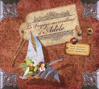 Couverture du livre « Le voyage merveilleux d'Adèle » de Laure Phelipon et Samuel Mandonnaud et Nancy Guilbert aux éditions Tournez La Page Jeunesse