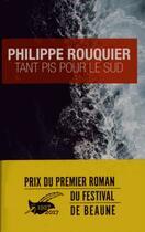 Couverture du livre « Prix du premier roman du festival de Beaune 2017 » de Rouquier-Ph aux éditions Editions Du Masque
