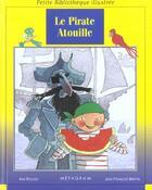 Couverture du livre « Le Pirate Atouille » de Ann Rocard aux éditions Epigones