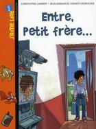 Couverture du livre « Entre petit frère... » de Christophe Lambert aux éditions Bayard Jeunesse