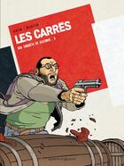 Couverture du livre « Les carrés t.2 » de Eric Adam et Olivier Martin aux éditions Vents D'ouest