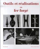 Couverture du livre « Outils et réalisations en fer forgé » de Schmirler O. aux éditions Charles Moreau